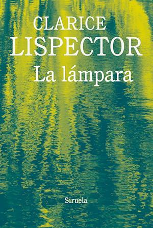 La lámpara af Clarice Lispector