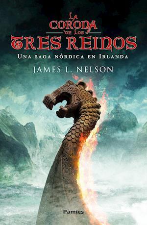 La Corona de los Tres Reinos af James L. Nelson