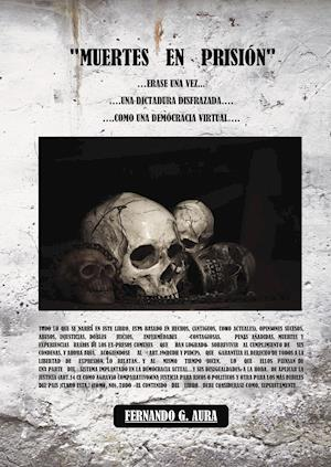 Muertes en prisión af Fernando G. Aura
