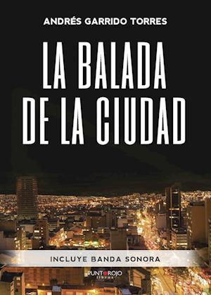 La balada de la Ciudad af Andrés Garrido Torres