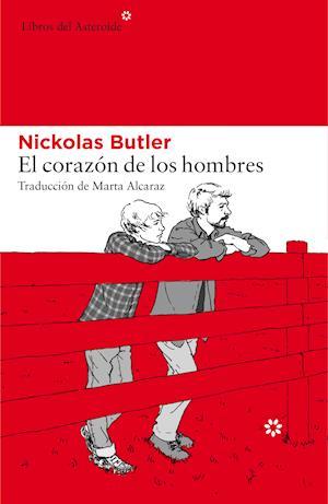 El corazón de los hombres af Nickolas Butler