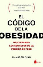El código de la obesidad/ The Obesity Code af Jason Fung