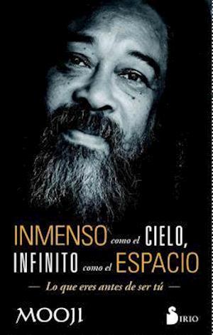 Bog, paperback Inmenso como el cielo, infinito como el espacio / Vaster Than Sky, Greater Than Space af Mooji