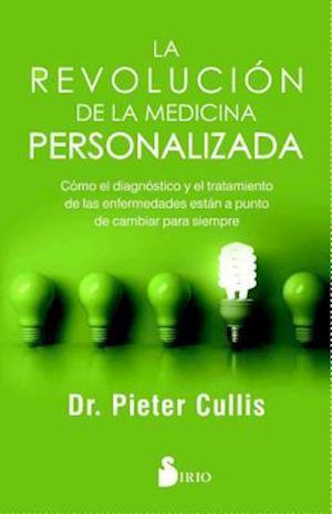 La revolución de la medicina personalizada / The Personalized Medicine Revolution