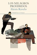 Los milagros prohibidos af Alexis Ravelo