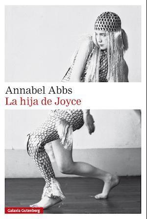 La hija de Joyce af Annabel Abbs