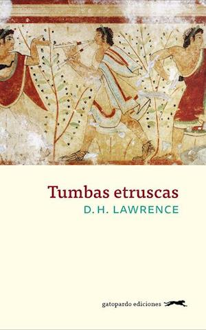 Tumbas etruscas af D.H. Lawrence