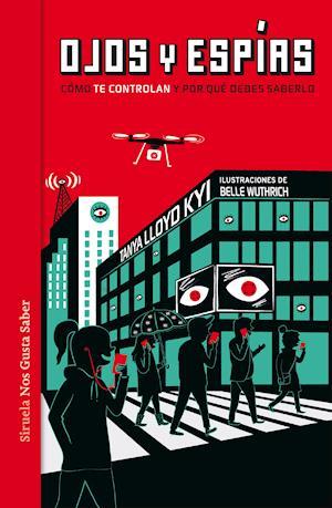 Ojos y espías af Tanya Lloyd Kyi