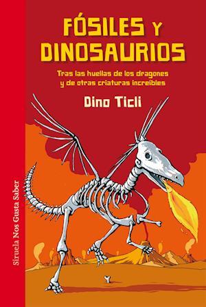 Fósiles y dinosaurios af Dino Ticli