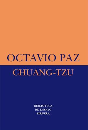 Chuang-tzu af Octavio Paz