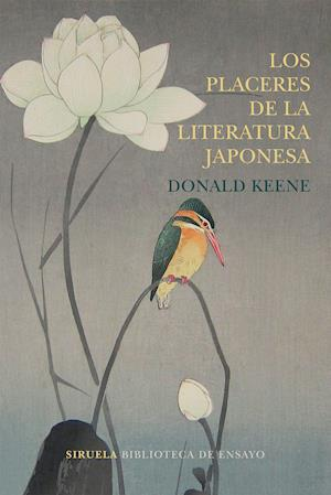 Los placeres de la literatura japonesa af Donald Keene