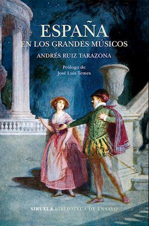 España en los grandes músicos