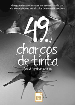 49 charcos de tinta