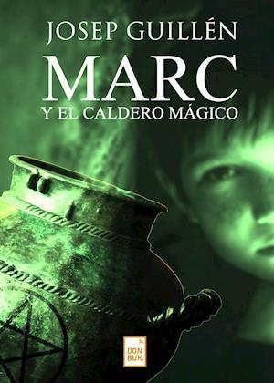 Marc y el caldero mágico