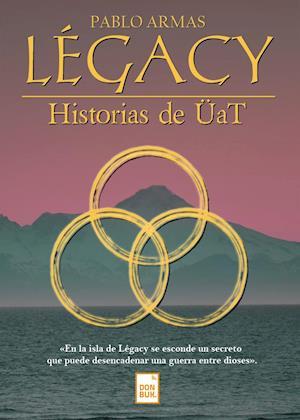 Légacy: Historias de ÜaT