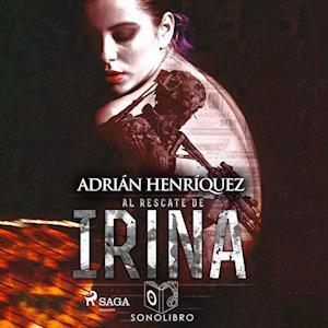 Al rescate de Irina - dramatizado