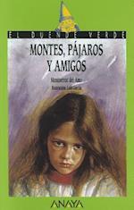 Montes, Pajaros y Amigos af Montserrat del Amo