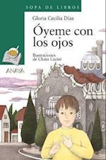 Oyeme Con Los Ojos / Hear Me With Your Eyes af Gloria Cecilia Diaz