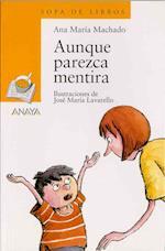 Aunque Parezca Mentira / Strange As it May Seem (Sopa de Libros / Books Soup)