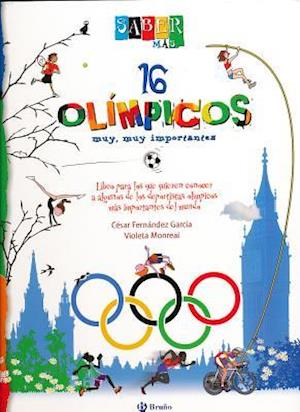 16 Olimpicos Muy, Muy Importantes