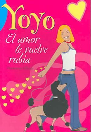 Bog, paperback El Amor Te Vuelve Rubia / Love Turns You Blond af Hortense Ullrich