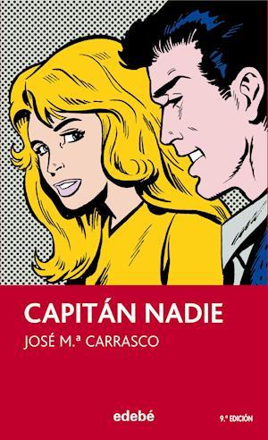 El Capitán Nadie af Jose Maria Carrasco Soriano