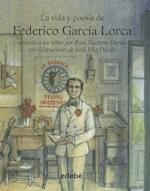 La Vida y Poesia de Federico Garcia Lorca