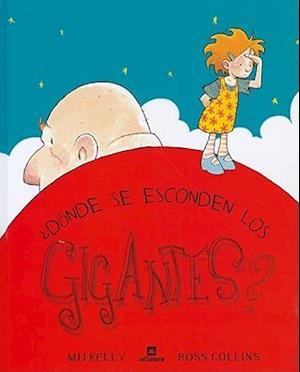 Bog, hardback Donde Se Esconden los Gigantes? = Where Giants Hide? af Ross Collins, Mij Kelly