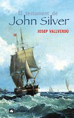 El testament de John Silver af Josep Vallverdú I Aixalà