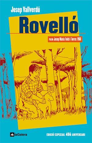 Rovelló af Josep Vallverdú I Aixalà