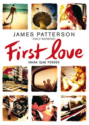 First Love af James Patterson, Emily Raymond
