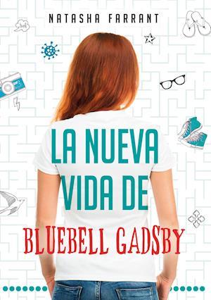 La nueva vida de Bluebell Gadsby af Natasha Farrant