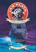 Jan Plata 1. La crida dels pirates af Josep Lluís Badal