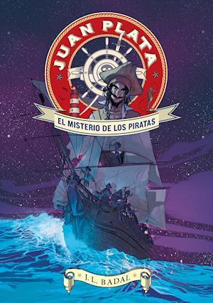 Juan Plata 1. El misterio de los piratas af Josep Lluís Badal