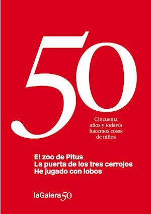 La Galera 50: 3 libros en 1 af Sonia Fernandez-vidal, Gabriel Janer I Manila, Sebastia Sorribas I Roig