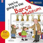 We are going to the Barça Museum af Cristina Sans Mestre