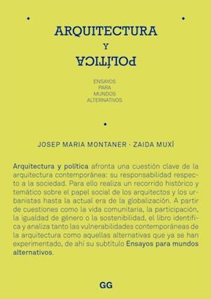 Arquitectura y política af Josep Maria Montaner