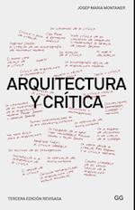 Arquitectura y crítica af Josep Maria Montaner