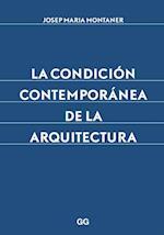 La condición contemporánea de la arquitectura af Josep Maria Montaner