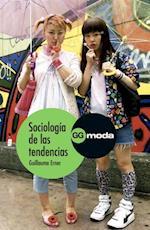 Sociología de las tendencias af Guillaume Erner