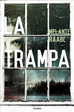 La Trampa af Melanie Raabe