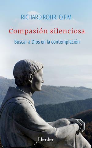 Compasión silenciosa af Richard Rohr