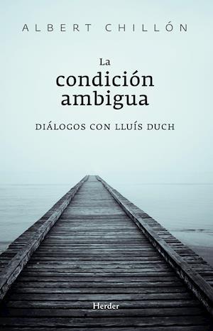 La condición ambigua