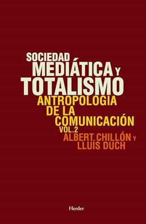Sociedad mediática y totalismo