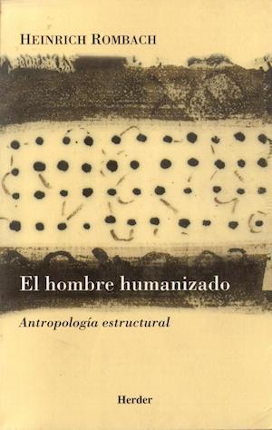 El hombre humanizado