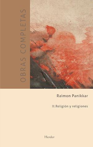 Obras completas.  II. Religión y religiones