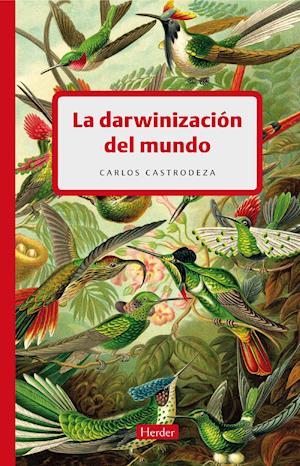 La darwinizacion del mundo