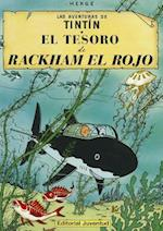 El Tesoro De Rackham El Rojo/ The Treasure of Rackham the Red (Las aventuras de TIntin)