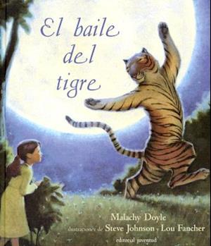 El Baile Del Tigre/ the Dancing Tiger
