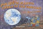 Por Que El Planeta Tierra Es Tan Especial? (Wells of Knowledge Science Hardcover)
